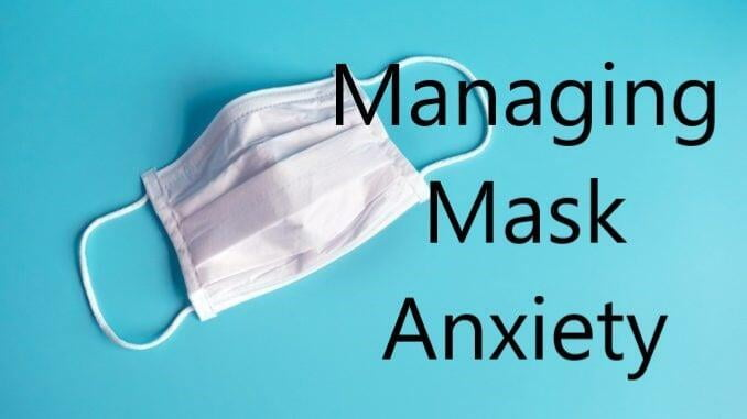 Managing Mask Anxiety
